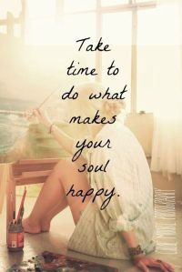 take-time-to-do-what-makes-you-happy-life-quotes-sayings-pictures