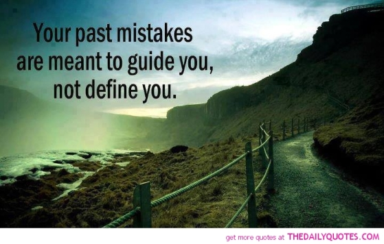 you-past-mistakes-are-meant-to-guide-you-not-define-you
